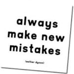 A New Year To Welcome Mistakes